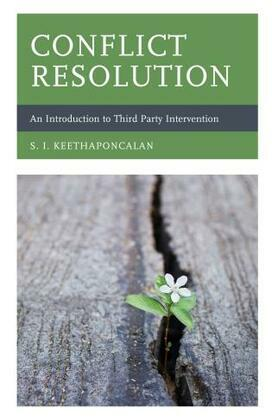 Conflict Resolution: An Introduction to Third Party Intervention