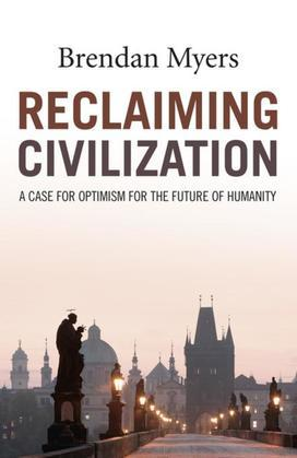 Reclaiming Civilization: A Case for Optimism for the Future of Humanity
