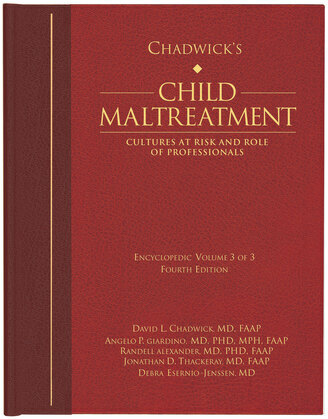 Chadwick's Child Maltreatment, Volume Three: Cultures at Risk and Roles of Professionals