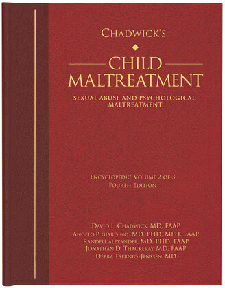 Chadwick's Child Maltreatment, Volume Two: Sexual Abuse and Psychological Maltreatment