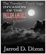 The Traveler's Touch: The Invasion of the Fallen Angels