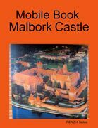 Mobile Book Malbork Castle