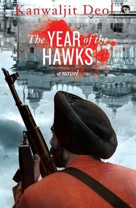 The Year of the Hawks: A Novel