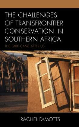 The Challenges of Transfrontier Conservation in Southern Africa