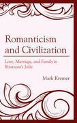 Romanticism and Civilization