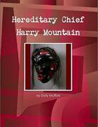 Hereditary Chief Harry Mountain