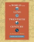 The World in the Long Twentieth Century