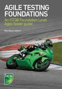 Agile Testing Foundations: An ISTQB Foundation Level Agile Tester guide