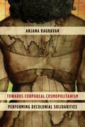 Towards Corporeal Cosmopolitanism