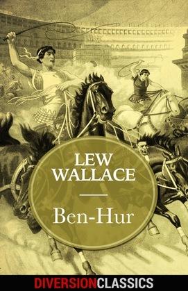 Ben-Hur (Diversion Classics)