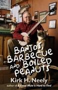Banjos, Barbecue and Boiled Peanuts