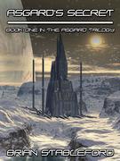 Asgard's Secret: The Asgard Trilogy, Book One