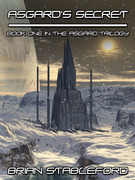 Asgard's Secret: The Asgard Trilogy, Book One