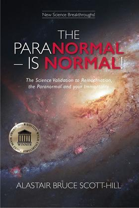 THE PARANORMAL IS NORMAL