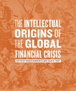 The Intellectual Origins of the Global Financial Crisis