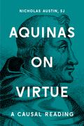 Aquinas on Virtue