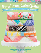 Easy Layer-Cake Quilts