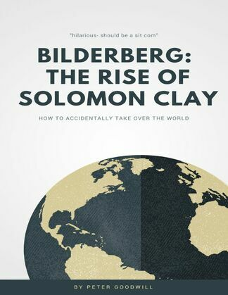 Bilderberg: The Rise of Solomon Clay