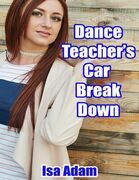 Dance Teacher's Car Breakdown