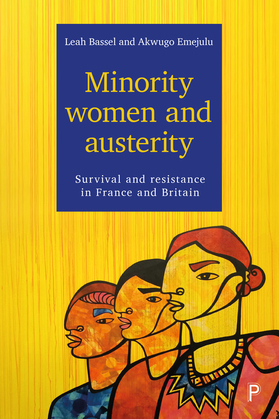 Minority women and austerity: Survival and resistance in France and Britain