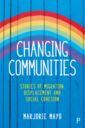 Changing communities: Stories of migration, displacement and solidarities