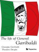 The Life of General Garibaldi