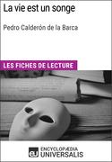 La vie est un songe de Pedro Calderón de la Barca