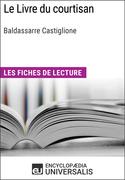 Le Livre du courtisan de Baldassarre Castiglione