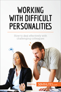 Working with Difficult Personalities