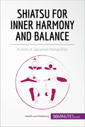 Shiatsu for Inner Harmony and Balance