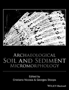 Archaeological Soil and Sediment Micromorphology