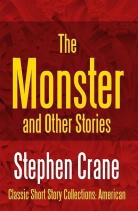 The Monster and Other Stories