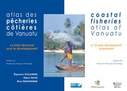 Atlas des pêcheries côtières de Vanuatu / Coastal Fisheries Atlas of Vanuatu