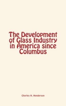 The Development of Glass Industry in America since Columbus