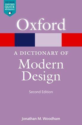 A Dictionary of Modern Design