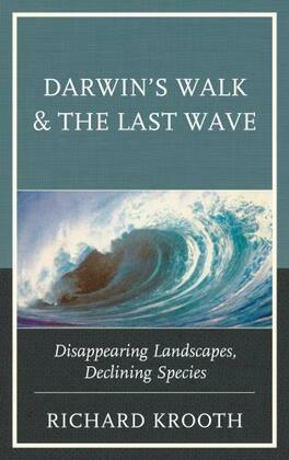 Darwin's Walk and The Last Wave