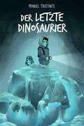 Der Letzte Dinosaurier