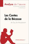 Contes de la Bécasse de Guy de Maupassant (Analyse de l'oeuvre)