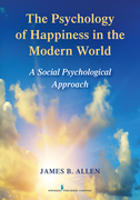 The Psychology of Happiness in the Modern World