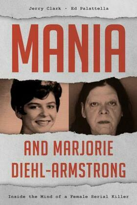 Mania and Marjorie Diehl-Armstrong