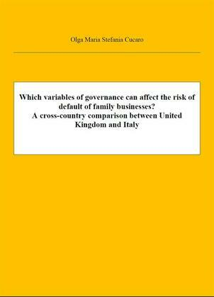Which variables of governance can affect the risk of default of family businesses? A cross-country comparison between United Kingdom and Italy