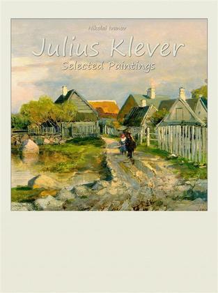 Julius Klever: Selected Paintings