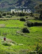 World War Weed: Plant Life