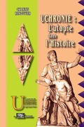 Uchronie : l'utopie dans l'Histoire