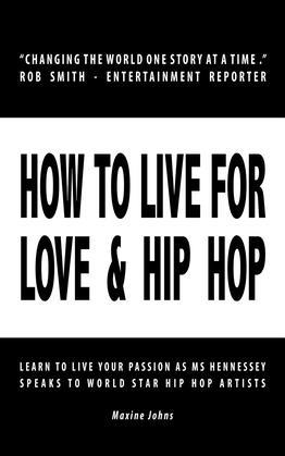 HOW TO LIVE FOR LOVE & HIP HIP
