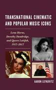 Transnational Cinematic and Popular Music Icons
