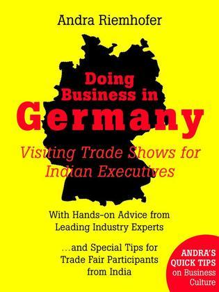 Doing Business in Germany : Visiting Trade Shows for Indian Executives