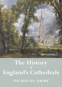 The History of England's Cathedrals