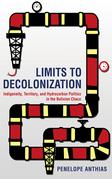 Limits to Decolonization