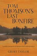 Tom Thomson's Last Bonfire